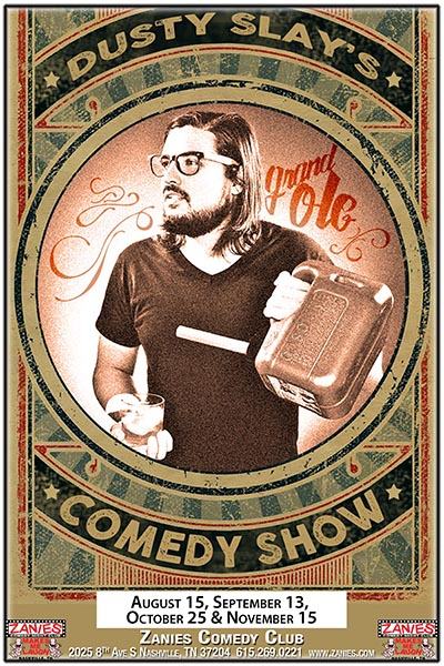 Dusty Slay's Grand Ole Comedy Show Live at Zanies Comedy Club Nashville Tuesday August 15, 2017