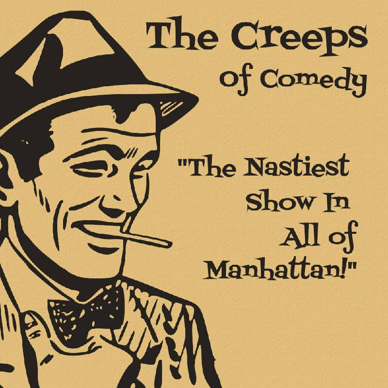 The Creeps Of Comedy Hosted By Aaron Berg w Joe List Jim Florentine Dan Soder Damien Lemon Dan St Germain and More