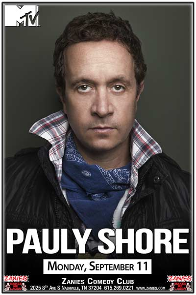 Pauly Shore from Jury Duty, Bio-Dome and much more live at Zanies Comedy Club Nashville Monday, September 11, 2017