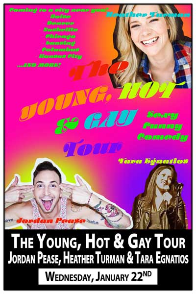 The Young Hot & Gay Tour Wednesday, January 22
