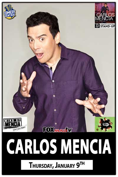 Carlos Mencia Thursday, January 9, 2014
