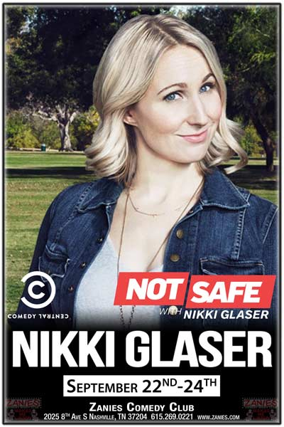 Nikki Glaser from Comedy Central's Not Safe w/ Nikki Glaser live at Zanies Comedy Club Nashville September 22-24, 2016