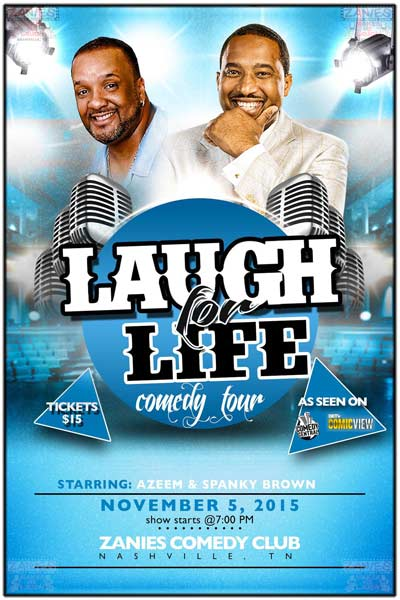 Laugh for Life Comedy Tour featuring Azeem and Spanky Brown live at Zanies Comedy Club Nashville November 5, 2015