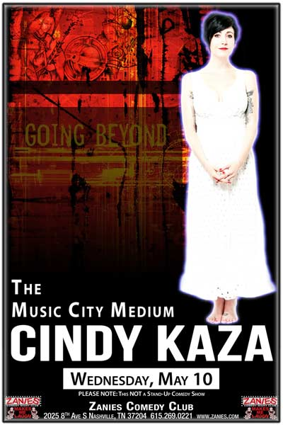 The Music City Medium Cindy Kaza LIVE at Zanies in Nashville May 9, 2017