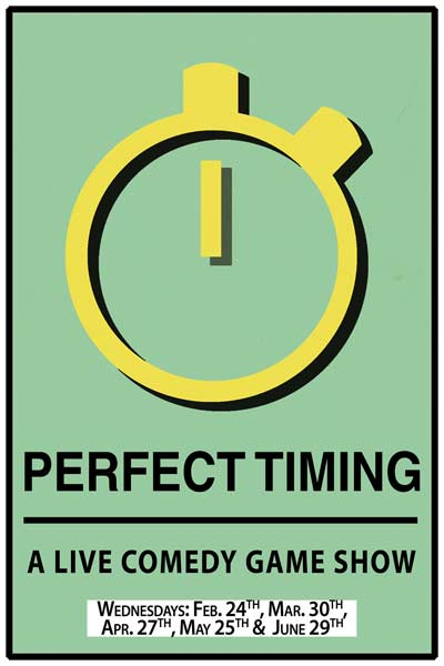 Perfect Timing A Live Comedy Game Show Live at Zanies Nashville Wednesdays: Feb 24, March 30, April 27, May 25 and June 29, 2016