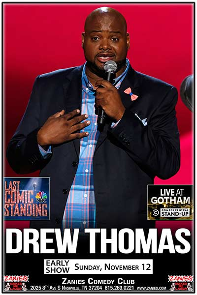Drew Thomas live at Zanies Comedy Club Nashville EARLY SHOW Sunday, November 12, 2017