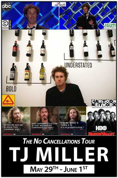 TJ Miller The No Cancellations Tour May 29-June1 at Zanies Comedy Club