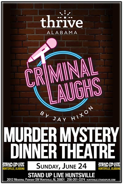 Stand Up Live Huntsville Murder Mystery Dinner Theatre