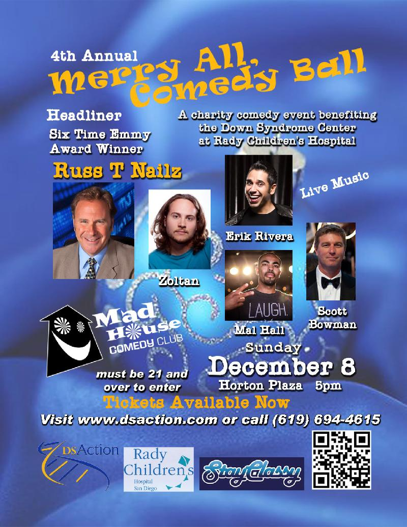 DS Action Presents The 4th Annual Merry All Comedy Ball Proceeds Will Support DS Action Projects including the Down Syndrome Center At Rady Childrens Hospital