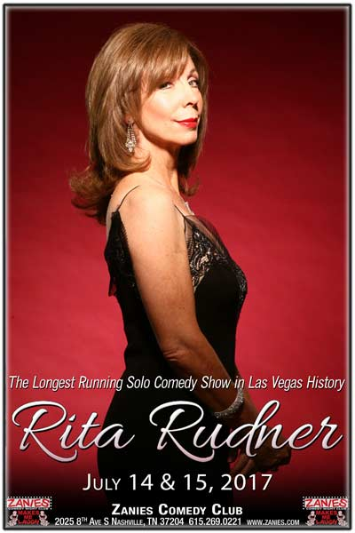Rita Rudner The Longest Running Solo Comedy Show in Las Vegas History Live at Zanies Comedy Club Nashville July 14 & 15, 2017