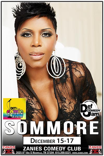 Sommore Live at Zanies Comedy Club Nashville December 15-17, 2017