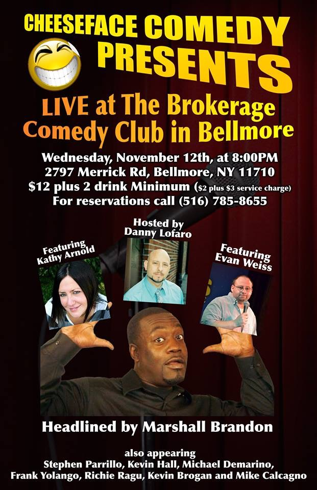 CHEESEFACE COMEDY PRESENTS LIVE  THE BROKERAGE   SPECIAL EVENT