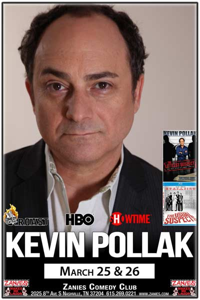 Kevin Pollak from the Usual Suspects, Littlest Suspect, Comedy Central Roasts, HBO, Showtime and much more live at Zanies Comedy Club Nashville March 25 & 26, 2017