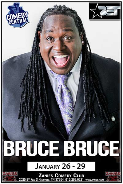 Bruce Bruce from BET, Comedy Central and much more live at Zanies Comedy Club January 26-29, 2017