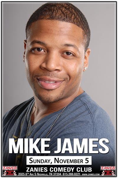 Mike James live at Zanies Comedy Club Nashville Sunday, November 5, 2017