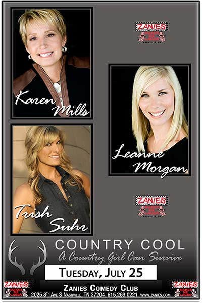 COUNTRY COOL: Karen Mills, Leanne Morgan & Trish Suhr LIVE at Zanies July 25, 2017