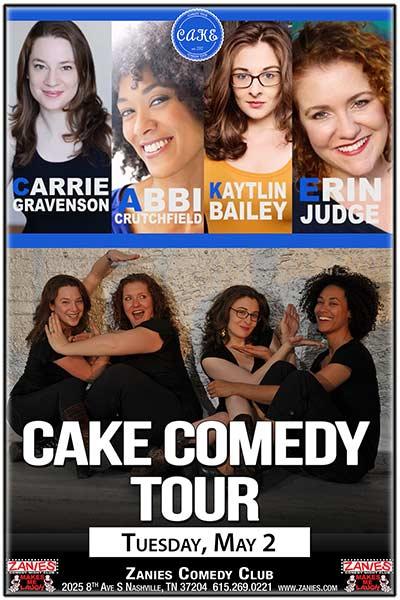Cake Comedy Tour feat. Carrie Gravenson, Abbi Crutchfield, Kaytlin Bailey & Erin Judge LIVE at Zanies May 2, 2017