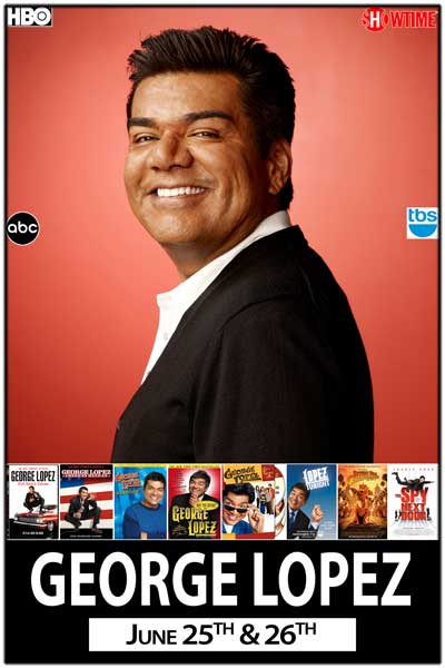 George Lopez June 25 & 26 at Zanies Comedy Club Nashville TN