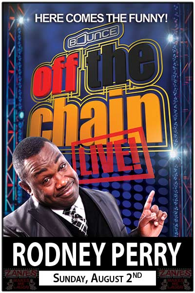 Rodney Perry Off the Chain Live Sunday, August 2, 2015 live at Zanies Comedy Club
