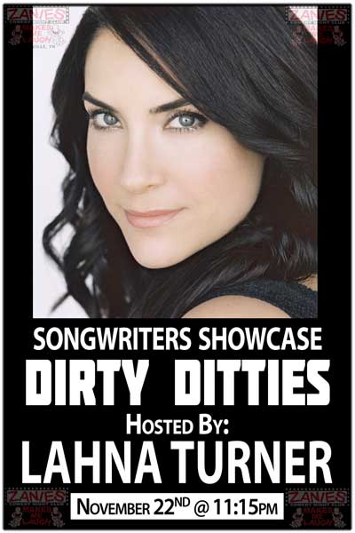Zanies Songwriters Showcase DIRTY DITTIES Hosted by Lahna Turner Saturday, November 22, 2014 @ 11:15pm at Zanies Comedy Club Nashville