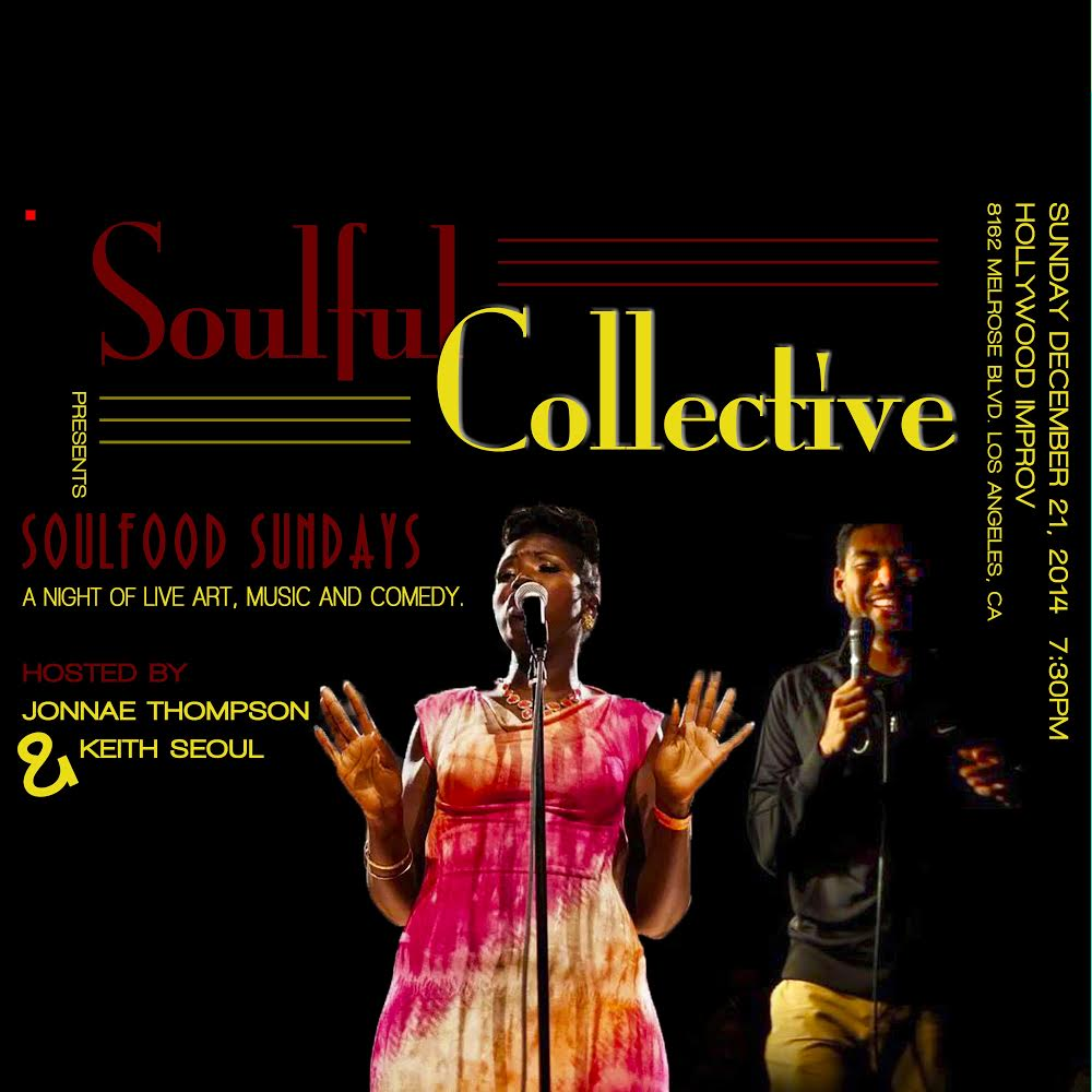 Soulfood Sundays with Ron Funches Jermaine Fowler Ian Edwards Keith Seoul and Jonnae Thompson