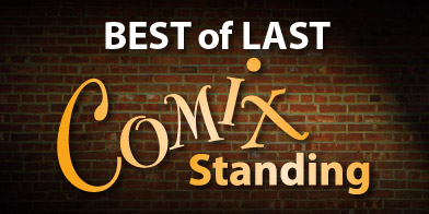 BEST OF LAST COMIX STANDING