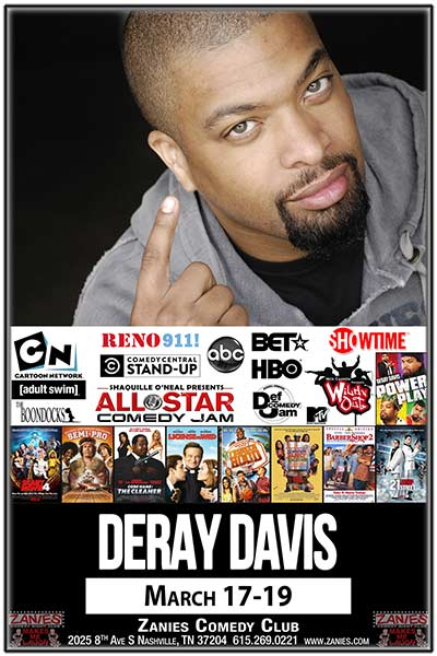 DeRay Davis LIVE at Zanies - March 17-19, 2017