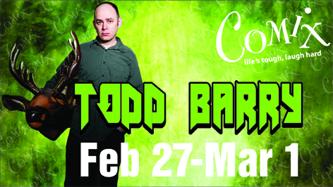 TODD BARRY  4 Shows  Feb 27Mar 1