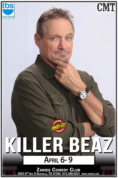 Killer Beaz LIVE at Zanies April 6-9, 2017