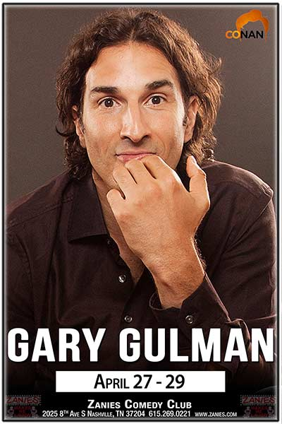 Gary Gulman from the FRIDAY Movies LIVE at Zanies April 27-29, 2017