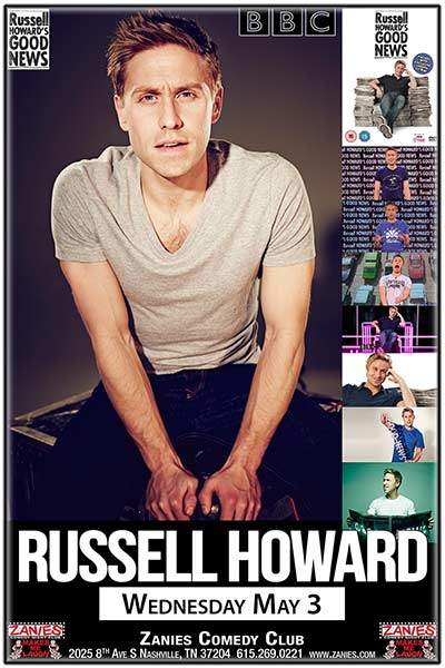 Russell Howard live from the BBC's GOOD NEWS live at Zanies Comedy Club Nashville Wednesday, May 3, 2017