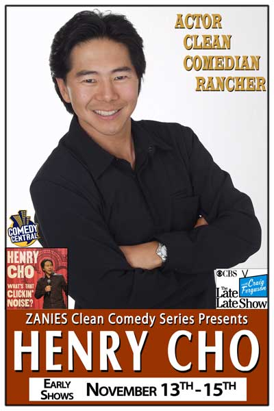 Henry Cho Zanies Clean Comedy Series continues Early Show NOvember 13-15, 2014 at Zanies Comedy Club Nashville