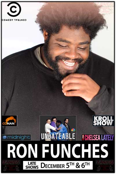 Ron Funches from NBC's UnDateable, Comedy Central, Chelsea Lately and more Live at Zanies Comedy Club - Nashville December 5-6, 2014