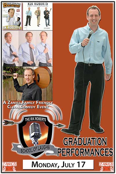 Rik Roberts School of Laughs Graduation Performances LIVE at Zanies Comedy Club Nashville Monday, July 17, 2017