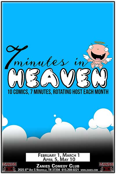 7 Minutes in Heaven Live at Zanies February 1, 2017