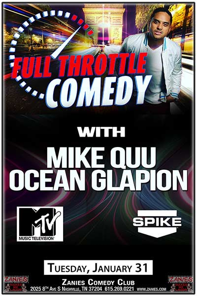Full Throttle Comedy Tour with Mike Quu and Ocean Glapion LIVE at Zanies Tuesday, January 31