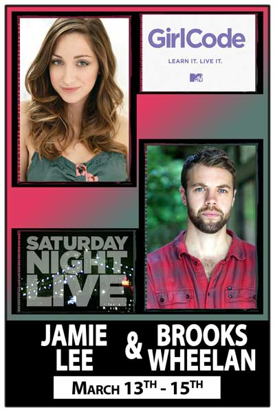 Jamie Lee from Girl Code & Brooks Wheelan from SNL March 13-15