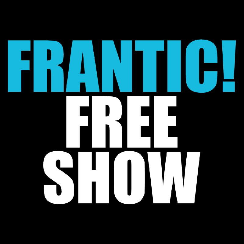 Frantic FREE Comedy Show w Roy Wood Jr Pete Davidson Nick Vatterott Pete Lee Adrienne Iapalucci Drew Michael Subhah Agarwal Casey Balsham and More