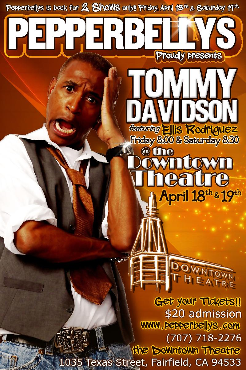 TOMMY DAVIDSON for more info call 7077182276