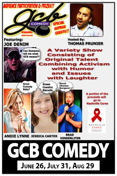 GCB Comedy hosted by Thomas Prunier June 26, July 31 and August 28