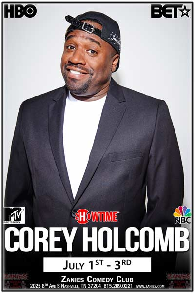 Corey Holcomb live at Zanies Nashville July 1-3, 2016