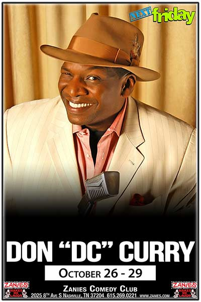 Don D.C. Curry Live at Zanies Comedy Club Nashville October 26-29, 2017