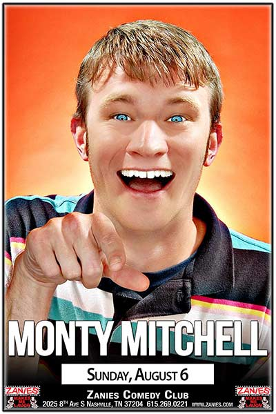 Monty Mitchell live at Zanies Comedy Club Nashville Sunday, August 6, 2017
