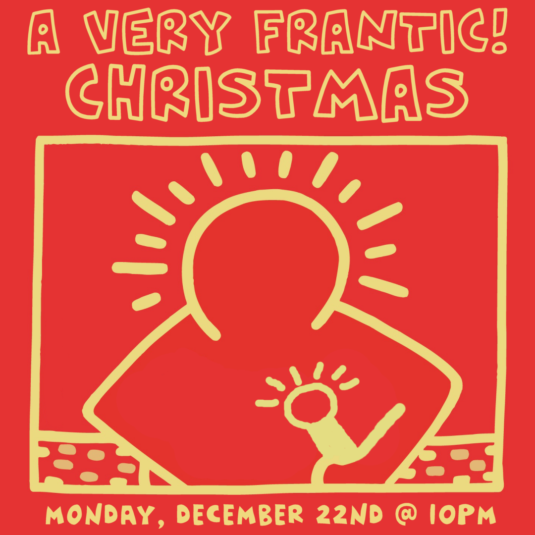 A  Very Frantic Christmas FREE Comedy Show Hosted by Aaron Berg