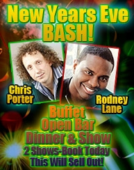 New Years Eve Extravaganza with Chris Porter and Rodney Laney