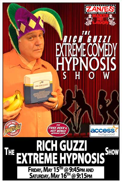 The Rich Guzzi Extreme Comedy Hypnosis Shows Late Shows May 15 & 16, 2015 at Zanies Comedy Club Nashville