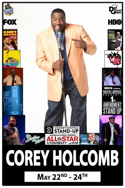 Corey Holcomb May 22- 24, 2015 at Zanies Comedy Club in Nashville, TN