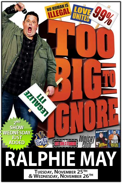 Ralphie May Too Big To Ignore Tuesday, Nov 25 & Wednesday Nov 26, 2014 at Zanies Comedy Club