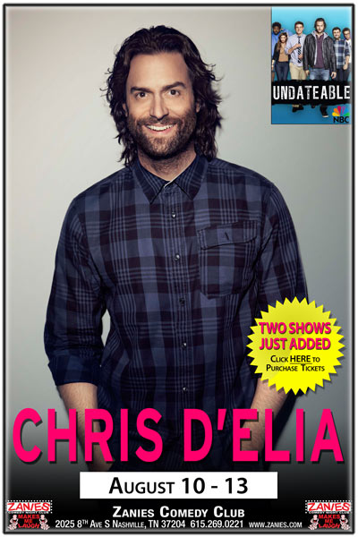 Chris D'Elia from NBC's Undateable live at Zanies Comedy Club Nashville August 10 -13, 2017