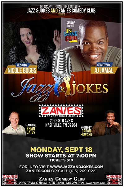 Jazz & Jokes featuring: AJ Jamal, Music by: Nicole Boggs Live at Zanies Comedy Club Nashville Sunday, September 17, 2017